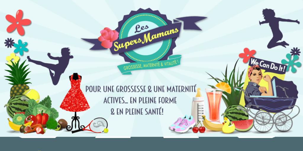 Les Supers Mamans | Objectif : Maman Épanouie !